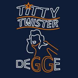 Titty Twister Degge